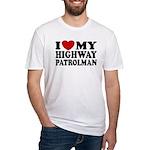 I Love My Highway Patrolman Fitted T-Shirt