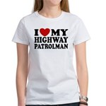 I Love My Highway Patrolman Women's T-Shirt
