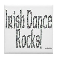 Irish Dance Rocks - Tile Coaster