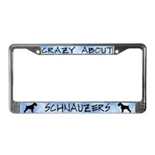 Crazy About Schnauzers License Plate Frame