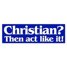 CHRISTIAN? Bumper Bumper Sticker