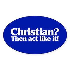 CHRISTIAN? Oval Decal