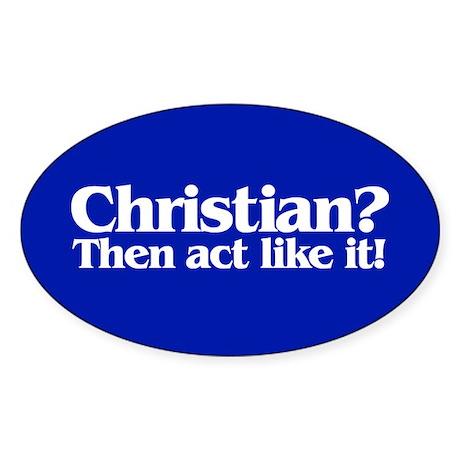 CHRISTIAN? Oval Sticker