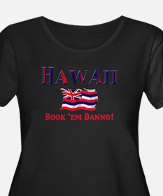 Hawaii Book 'Em Plus Size T-Shirt