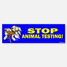 Stop Animal Testing! Bumper Bumper Bumper Sticker