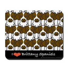 I Love Brittany Spaniels Mousepad