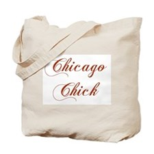Chicago Chick Tote Bag