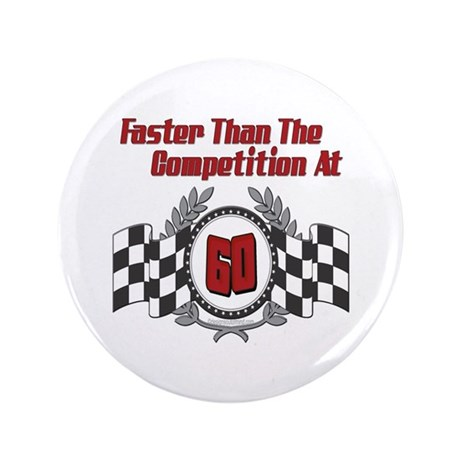 """Racing At 60 3.5"""" Button (100 pack)"""