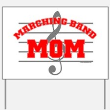 Marching Band Mom Yard Sign