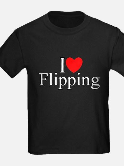 """""""I Love (Heart) Flipping"""" T"""