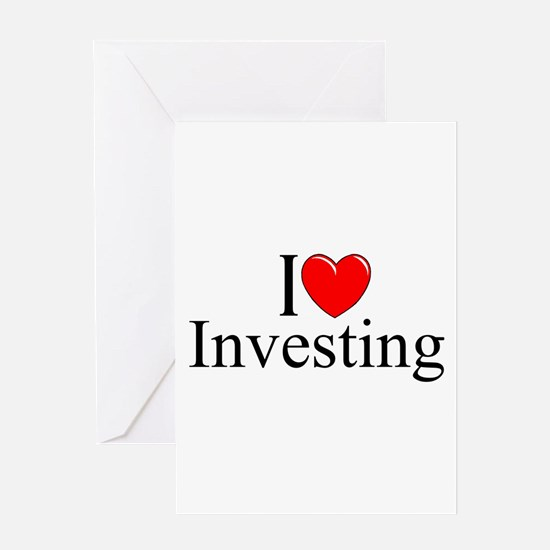 """""""I Love (Heart) Investing"""" Greeting Card"""