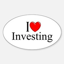 """I Love (Heart) Investing"" Oval Decal"