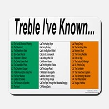 Treble I've Known - Mousepad