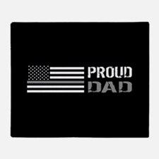 U.S. Flag Grey Line: Proud Dad (Blac Throw Blanket