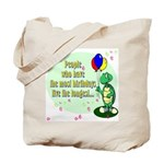 Most Birthdays Tote Bag