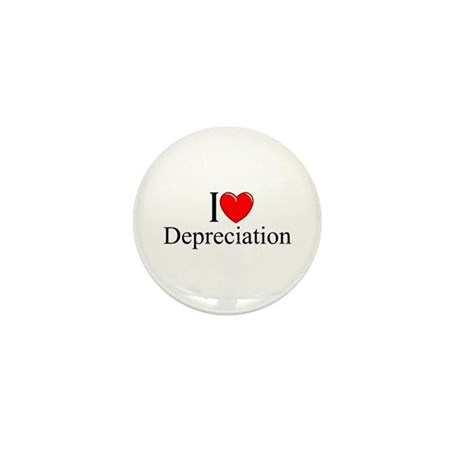 """I Love (Heart) Depreciation"" Mini Button"