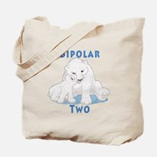 Bipolar II Bears Tote Bag