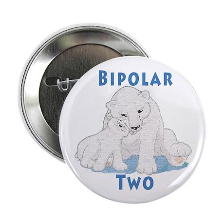"Bipolar II Bears 2.25"" Button"