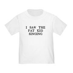 Fat Kid Singing T
