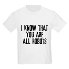 You're All Robots T-Shirt