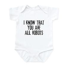 You're All Robots Infant Bodysuit