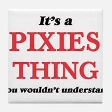 It's a Pixies thing, you wouldn&# Tile Coaster