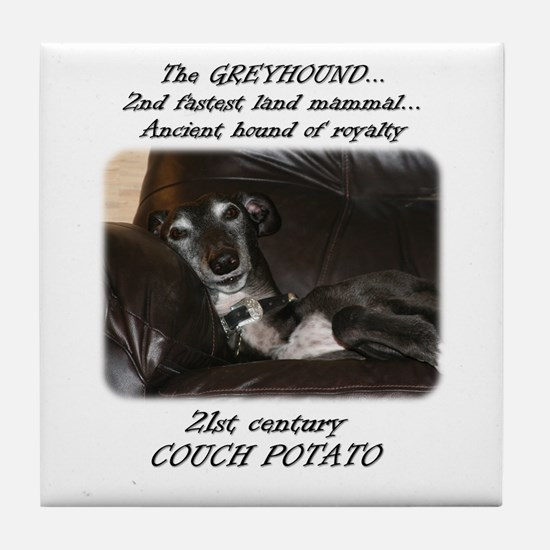 Cute 45 mph couch potato greyhound Tile Coaster