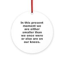 Unique Alan moore quotes Ornament (Round)