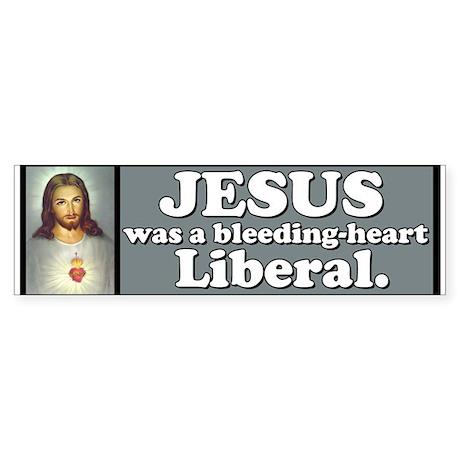 Liberal Jesus Bumper Sticker