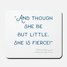 Little but Fierce! - Mousepad