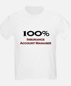 100 Percent Insurance Account Manager T-Shirt