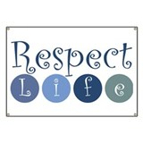 Respect life Banners