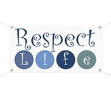 Respect Life Banner