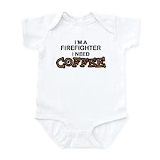 Firefighter I Need Coffee Infant Bodysuit