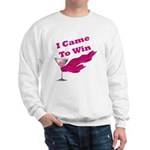 I Came To Win (1) Sweatshirt