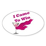 I Came To Win (1) Oval Sticker (50 pk)
