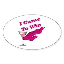 I Came To Win (1) Oval Decal