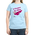 I Came To Win (1) Women's Light T-Shirt