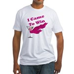 I Came To Win (1) Fitted T-Shirt