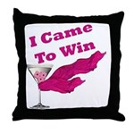 I Came To Win (1) Throw Pillow