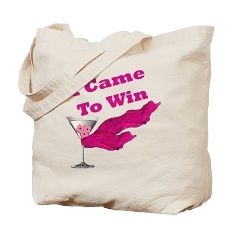 I Came To Win (1) Tote Bag