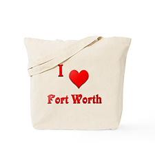 I Love Fort Worth #21 Tote Bag