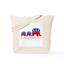 I'm Raising My Kids Right Tote Bag