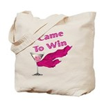 I Came To Win (2) Tote Bag