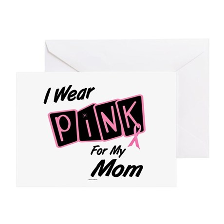 I Wear Pink For My Mom 8 Greeting Card
