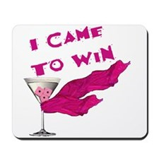 I Came To Win (3) Mousepad