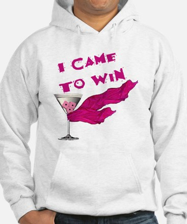 I Came To Win (3) Hoodie