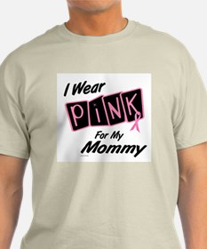 I Wear Pink For My Mommy 8 T-Shirt