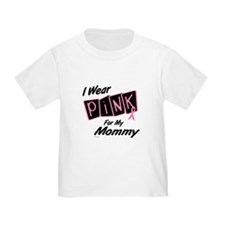 I Wear Pink For My Mommy 8 T