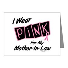 I Wear Pink For My Mother-In-Law 8 Note Cards (Pk